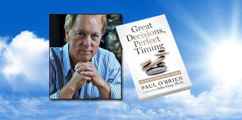 Great Decisions, Perfect Timing & the Intuitive Way with Paul O'Brien