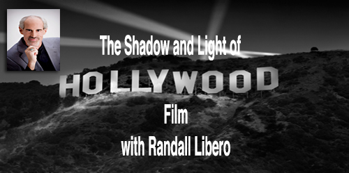 The Shadow and Light of Hollywood Film with Randall Libero (Replay)