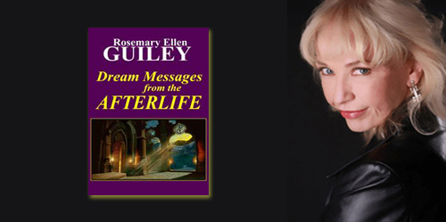 Rosemary Ellen Guiley – Dream Messages from the Afterlife