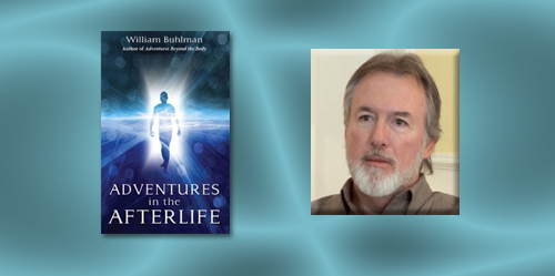 William Buhlman – Adventures in the Afterlife