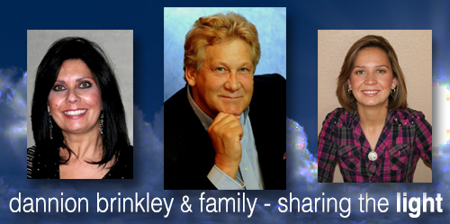 Dannion Brinkley – Sharing the Light is a Family Affair