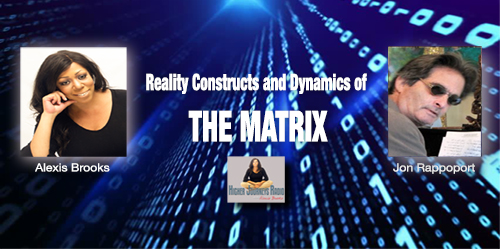 Reality Constructs and Dynamics of the Matrix – Jon Rappoport
