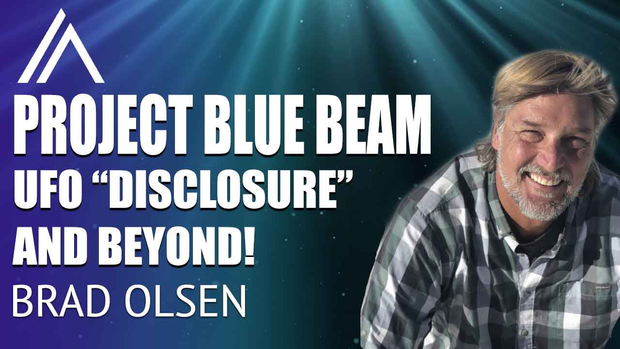 Brad Olsen on Project Blue Beam, UFO Disclosure and the Prime Directive